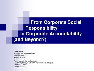 From Corporate Social  	       Responsibility  	   to Corporate Accountability       (and Beyond?)