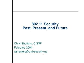 802.11 Security Past, Present, and Future
