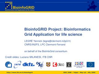 BioinfoGRID Project: Bioinformatics  Grid Application for life science