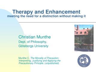 Therapy and Enhancement meeting the need for a distinction without making it