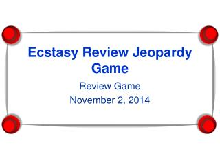 Ecstasy Review Jeopardy Game