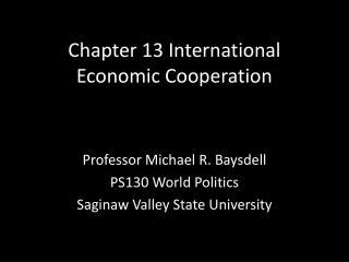Chapter 13 International Economic Cooperation