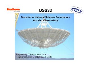 DSS33 Transfer to National Science Foundation/ Aricebo Observatory