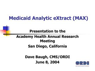 Medicaid Analytic eXtract (MAX)