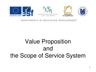 Value Proposition and  the Scope of Service System