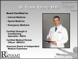 Dr. Frank Patino, M.D.