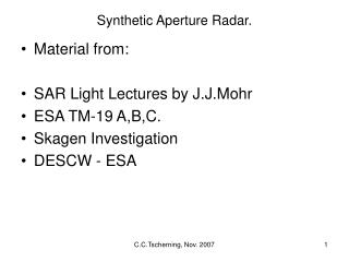 Synthetic Aperture Radar.