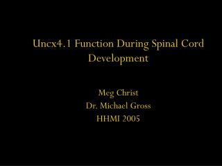 Uncx4.1 Function During Spinal Cord Development