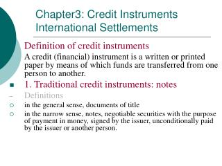 Chapter3: Credit Instruments International Settlements