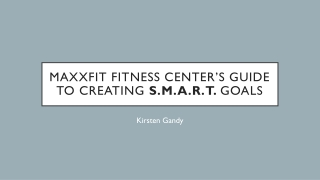 MAXXFIT Fitness Center's Guide to Creating S.M.A.R.T. Goals