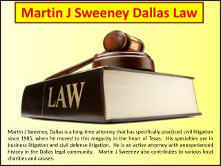 Martin J Sweeney Dallas Law