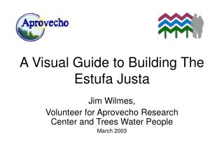 A Visual Guide to Building The Estufa Justa