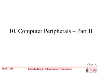 10. Computer Peripherals – Part II