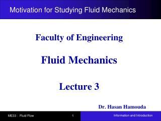 Motivation for Studying Fluid Mechanics