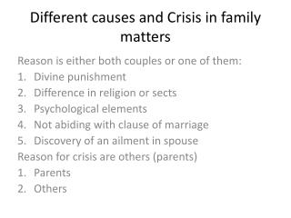 Different causes and Crisis in family matters