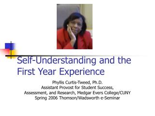 Self-Understanding and the First Year Experience