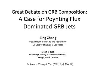 Great Debate on GRB Composition: A Case for Poynting Flux Dominated GRB Jets