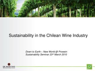 Sustainability in the Chilean Wine Industry