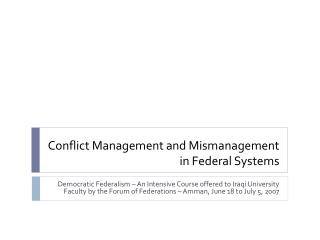 Conflict Management and Mismanagement in Federal Systems