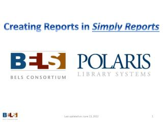 Creating Reports in  Simply Reports