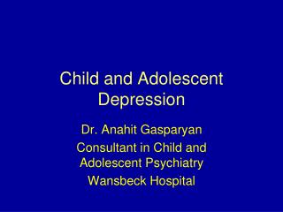 Child and Adolescent Depression