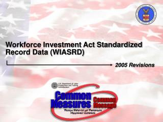 Workforce Investment Act Standardized Record Data (WIASRD)