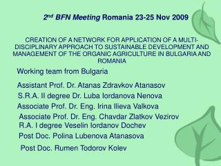 2 nd  BFN Meeting  Romania 23-25 Nov 2009