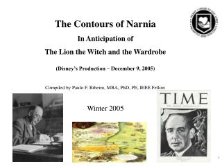 The Contours of Narnia In Anticipation of The Lion the Witch and the Wardrobe