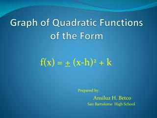 Graph of Quadratic Functions of the Form