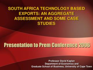 Presentation to Prem Conference 2006