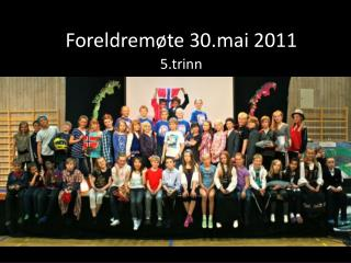 Foreldremøte 30.mai 2011