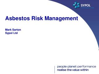 Asbestos Risk Management Mark Sarton Sypol Ltd