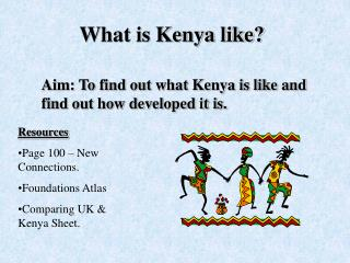 What is Kenya like?