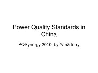 Power Quality Standards in China