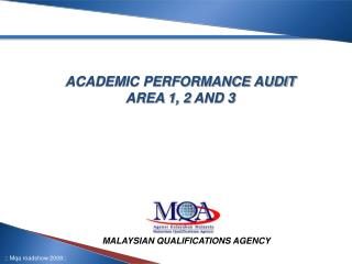 ACADEMIC PERFORMANCE AUDIT AREA 1, 2 AND 3