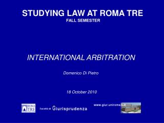 INTERNATIONAL ARBITRATION Domenico Di Pietro