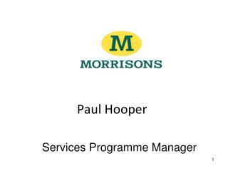 Paul Hooper Services Programme Manager