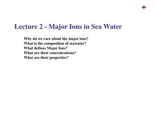 Lecture 2 - Major Ions in Sea Water