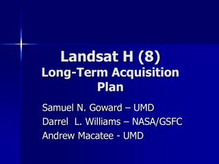 Landsat H (8) Long-Term Acquisition Plan
