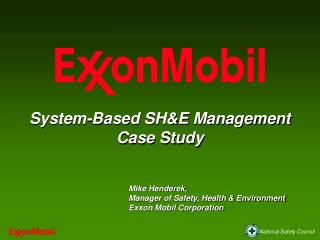 System-Based SH&E Management  Case Study