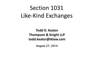 Section 1031  Like-Kind Exchanges