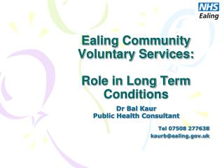 Ealing Community Voluntary Services:  Role in Long Term Conditions