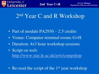 2 nd  Year C and R Workshop