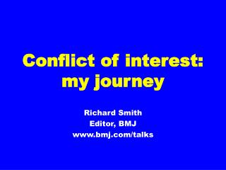Conflict of interest: my journey