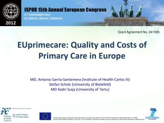 EUprimecare: Quality and Costs of Primary Care in Europe