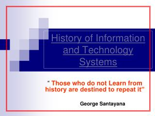 History of Information and Technology Systems