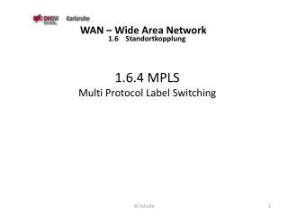 WAN – Wide Area  Network