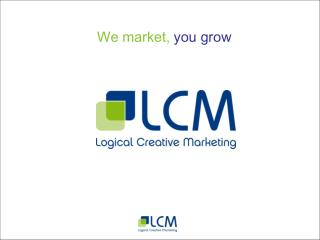 We market, you grow