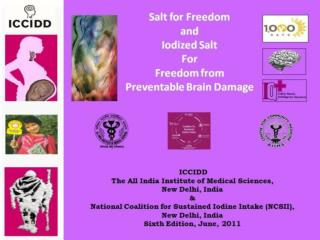 Edited by Dr.  Chandrakant  S.  Pandav  (AIIMS)  Dr. M.A.  Ansari  ( Salt Commissioner)