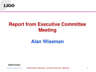 Report from Executive Committee Meeting Alan Wiseman
